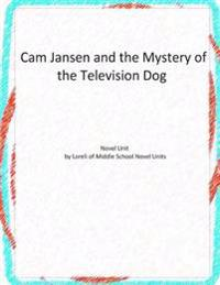 CAM Jansen and the Mystery of the Television Dog: Novel Unit