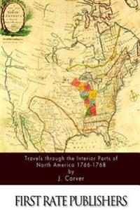 Travels Through the Interior Parts of North America 1766-1768