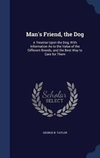 Man's Friend, the Dog