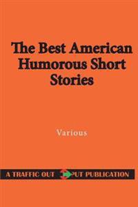 The Best American Humorous Short Stories