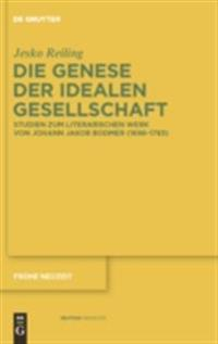 Die Genese der idealen Gesellschaft