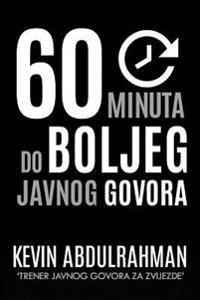60 Minuta Do Boljeg Javnog Govora