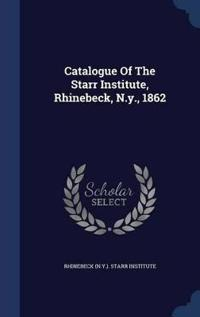 Catalogue of the Starr Institute, Rhinebeck, N.Y., 1862
