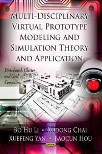 Multi-Discipline Virtual Prototype ModelingSimulation TheoryApplication