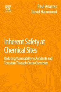 Inherent Safety at Chemical Sites