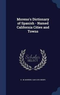 Moreno's Dictionary of Spanish - Named California Cities and Towns