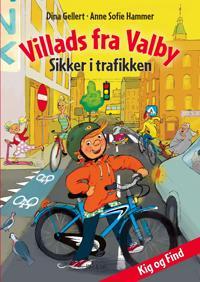 Villads fra Valby; sikker i trafikken