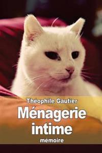 Menagerie Intime