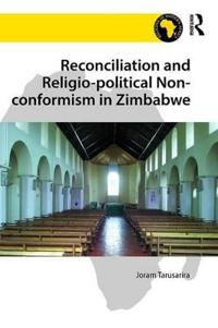 Reconciliation and Religio-political Non-conformism in Zimbabwe
