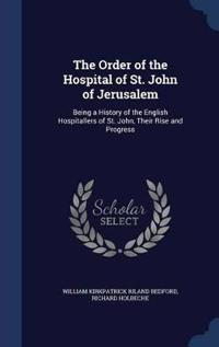The Order of the Hospital of St. John of Jerusalem