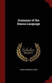 Grammar of the Hausa Language