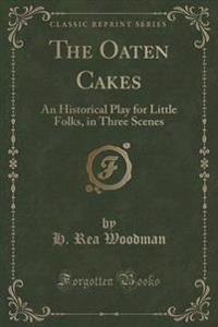 The Oaten Cakes
