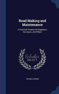 Road Making and Maintenance