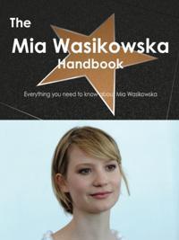 Mia Wasikowska Handbook - Everything you need to know about Mia Wasikowska
