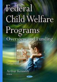 Federal Child Welfare Programs