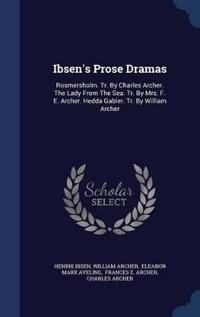 Ibsen's Prose Dramas