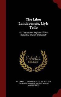 The Liber Landavensis, Llyfr Teilo