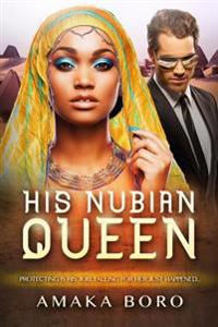 His Nubian Queen: A Bwwm Royal Romance