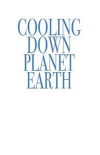 Cooling Down Planet Earth