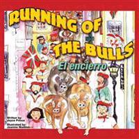 Running of the Bulls El Encierro