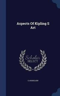 Aspects of Kipling S Art