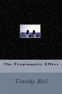 The Propinquity Effect