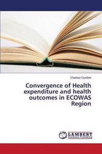 Convergence of Health Expenditure and Health Outcomes in Ecowas Region