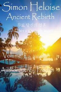 Simon Heloise: Ancient Rebirth