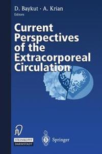 Current Perspectives of the Extracorporeal Circulation
