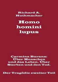 Homo homini lupus. Der Tragödie zweiter Teil
