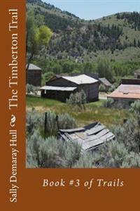 The Timberton Trail