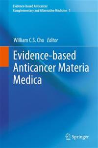 Evidence-Based Anticancer Herbal Medicine