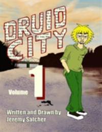 Druid City: Volume 1