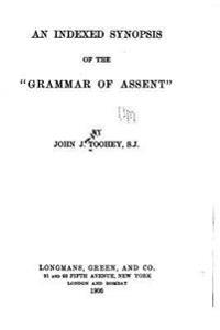 An Indexed Synopsis of the Grammar of Assent