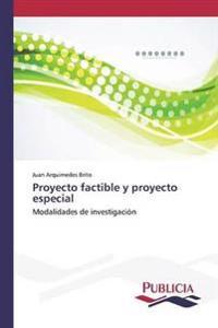 Proyecto Factible y Proyecto Especial