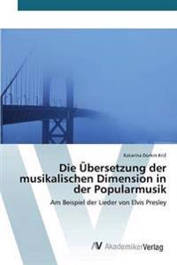 Die Ubersetzung Der Musikalischen Dimension in Der Popularmusik