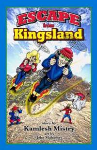 Escape from Kingsland: Second Edition