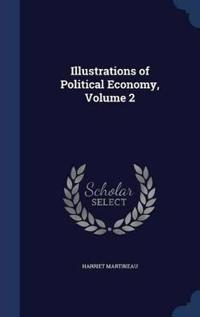 Illustrations of Political Economy; Volume 2