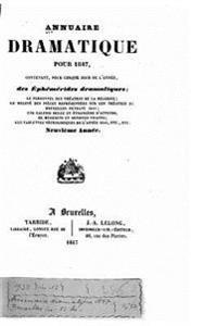 Annuaire Dramatique Pour 1847