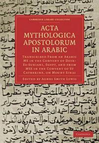 Acta Mythologica Apostolorum in Arabic