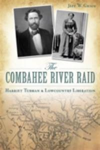 Combahee River Raid: Harriet Tubman & Lowcountry Liberation