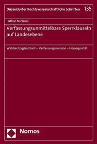 Verfassungsunmittelbare Sperrklauseln Auf Landesebene: Wahlrechtsgleichheit - Verfassungsrevision - Homogenitat