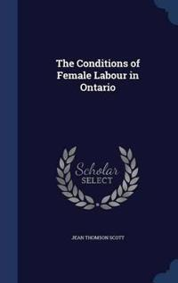 The Conditions of Female Labour in Ontario