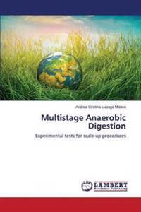 Multistage Anaerobic Digestion