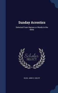 Sunday Acrostics