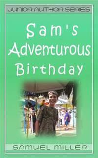 Sam's Adventurous Birthday