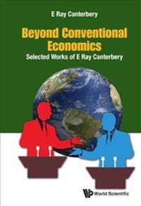 Beyond Conventional Economics