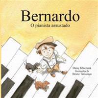 Bernardo O Pianista Assustado.