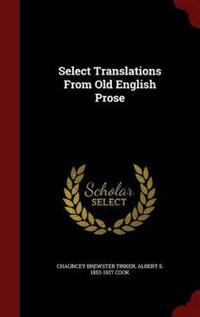 Select Translations from Old English Prose