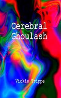 Cerebral Ghoulash